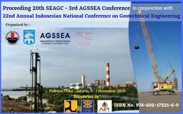 Proceeding 20th SEAGC - 3rd AGSSEA Conference in conjunction with 22nd Annual Indonesian National Conference on Geotechnical Engineering