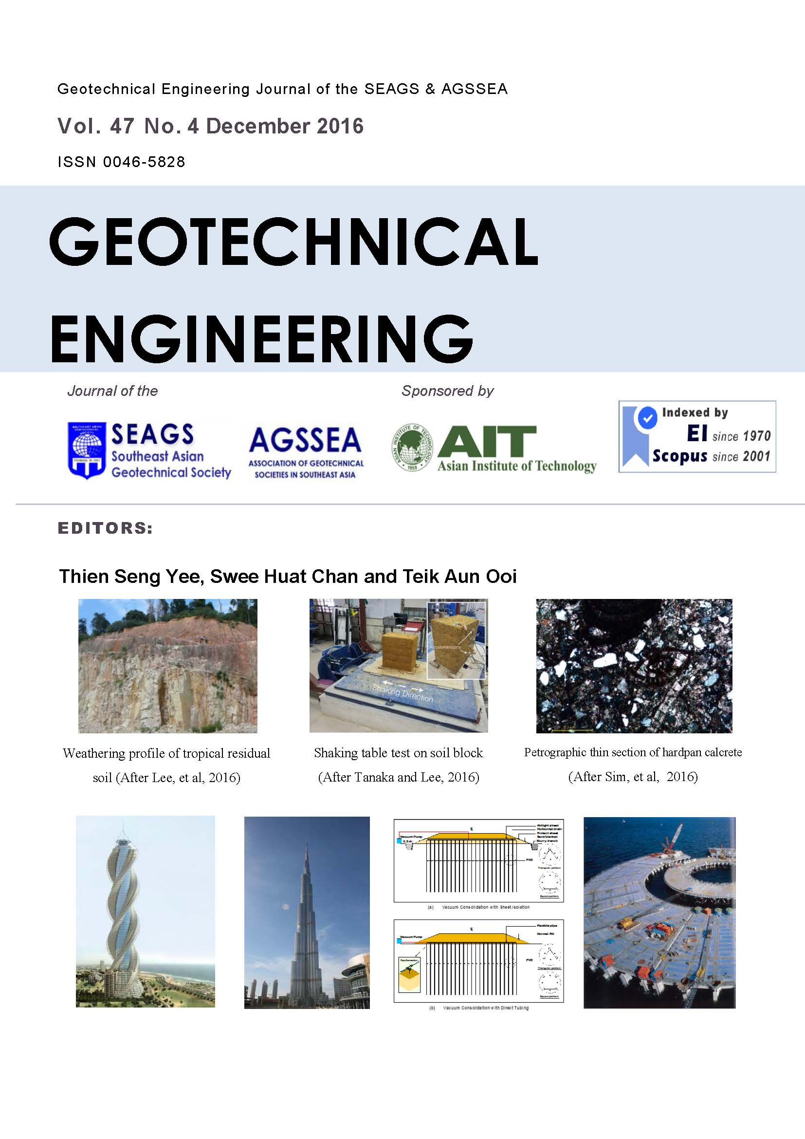 Geotechnical Engineering Journal of the SEAGS & AGSSEA Vol. 47 No. 4 December 2016 ISSN 0046-5828 MALAYSIA SPECIAL ISSSUE Editors: Thien Seng Yee, Swee Huat Chan and Teik Aun Ooi […]