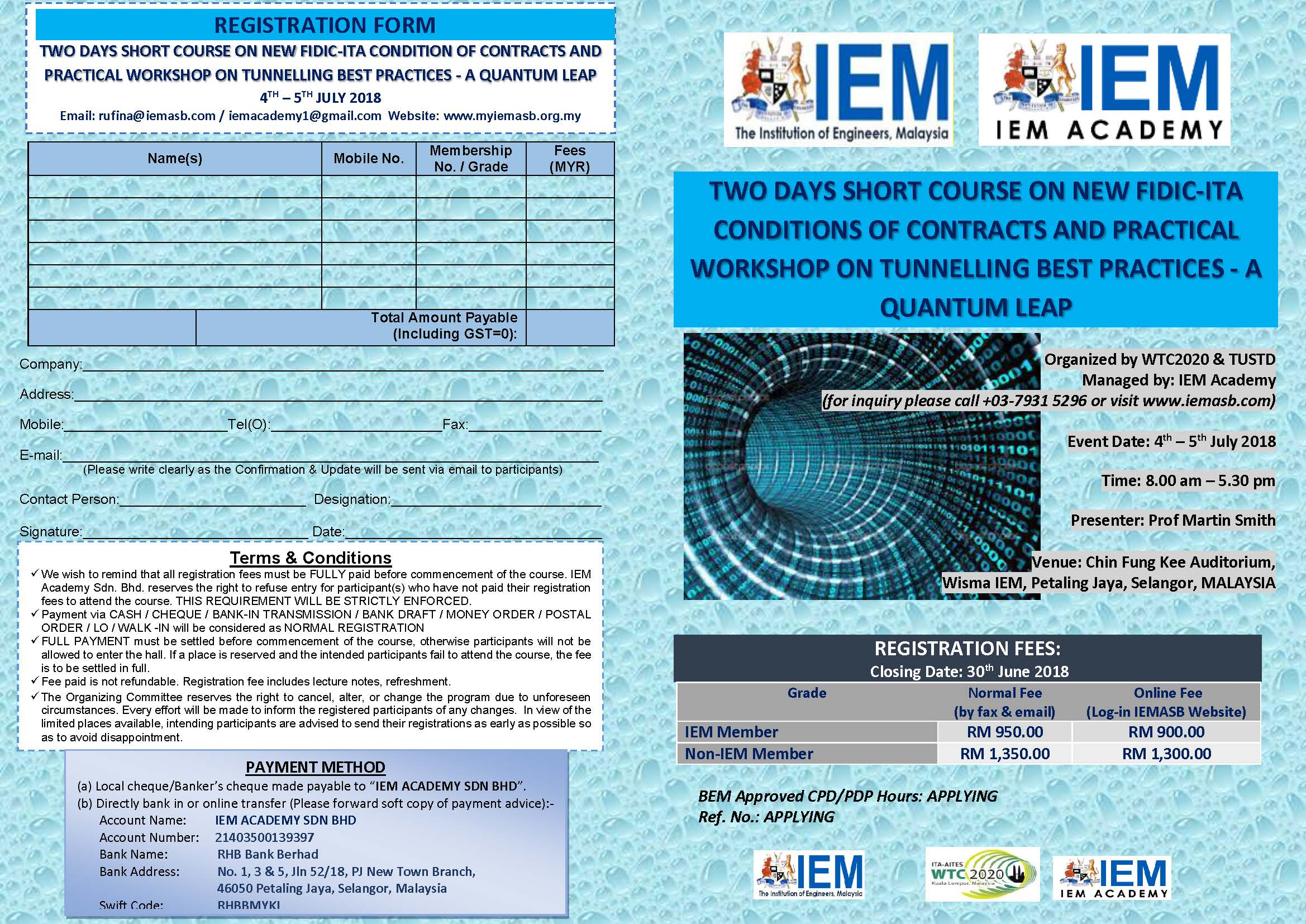 Organized by WTC2020 & TUSTD Managed by: IEM Academy (for inquiry please call +03-7931 5296 or visit www.iemasb.com) Email: rufina@iemasb.com / iemacademy1@gmail.com Website: www.myiemasb.org.my REGISTRATION FORM TWO DAYS SHORT COURSE […]