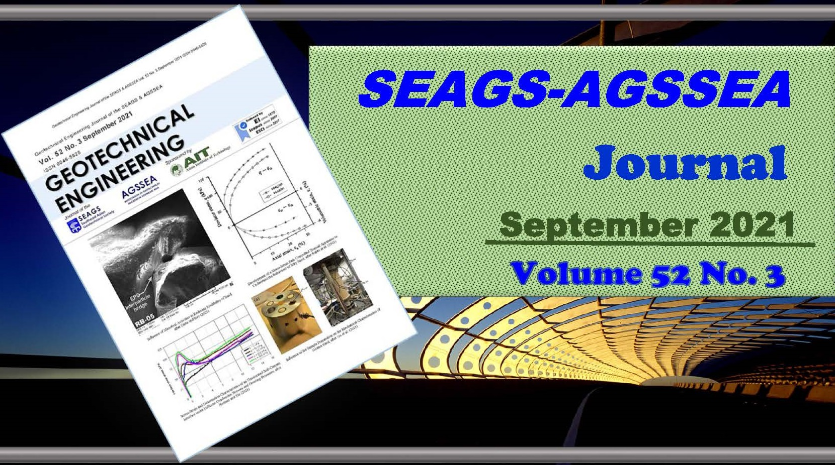 Geotechnical Engineering Journal of the SEAGS & AGSSEA Vol. 52 No. 3 September 2021 ISSN 0046-5828 Sponsored by:Asian Institute of Technology ContentsandAbstracts Influence of Microbial Activities in Reducing Erodibility […]
