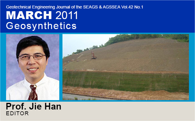 Geotechnical Engineering Journal of the SEAGS & AGSSEA Vol.42 No.1 / March 2011: Geosynthetics / Edited by Prof. Jie Han