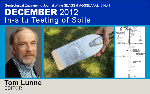 Geotechnical Engineering Journal of the SEAGS & AGSSEA Vol. 43 No.4 December 2012: In-situ Testing of Soils / Edited by Tom Lunne and Don J. DeGroot
