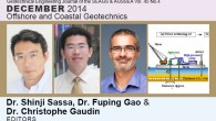 December-2014 Issue: Offshore and Coastal Geotechnics Edited By Shinji Sassa, Poul V. Lade, Lizhong Wang, Yean K. Chow, Dong S. Jeng, Chiristophe Gaudin & Fuping Gao Dr. Shinji Sassa Dr. […]