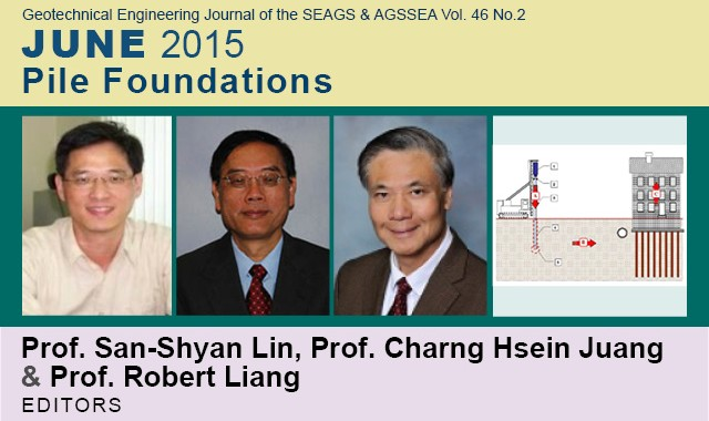 Vol. 46 No.2 June 2015: SPECIAL ISSUE ON PILE FOUNDATIONS Editors: San-Shyan Lin, Charng Hsein Juang, and Robert Liang Prof. San-Shyan Lin Professor Lin is a Professor at Department of […]