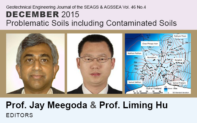 Vol. 46 No. 4 December 2015: Problematic Soils including Contaminated Soils / Edited by Prof. Jay Meegoda & Prof. Liming Hu