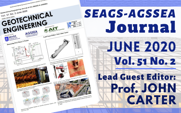 Geotechnical Engineering Journal of the SEAGS & AGSSEA Vol. 51 No. 2 June 2020 ISSN 0046-5828 Honouring Prof. Harry G Poulos Lead Guest Editor: Prof. John Carter Sponsored by: Asian […]