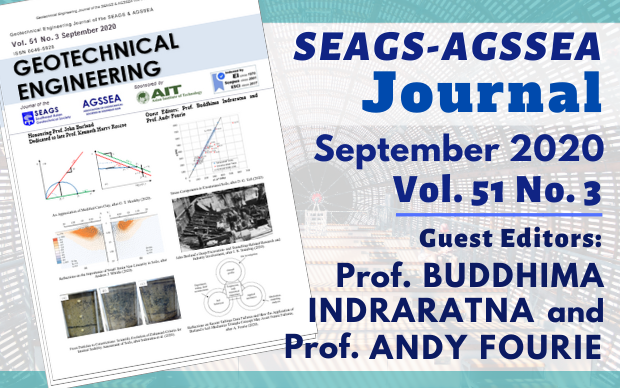 Geotechnical Engineering Journal of the SEAGS & AGSSEA Vol. 51 No. 3 September 2020 ISSN 0046-5828 Honouring Prof. John Burland Dedicated to late Prof. Kenneth Harry Roscoe Editors: Prof. Buddhima […]